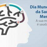 10 de outubro de 2019 | Dia Mundial da Saúde Mental